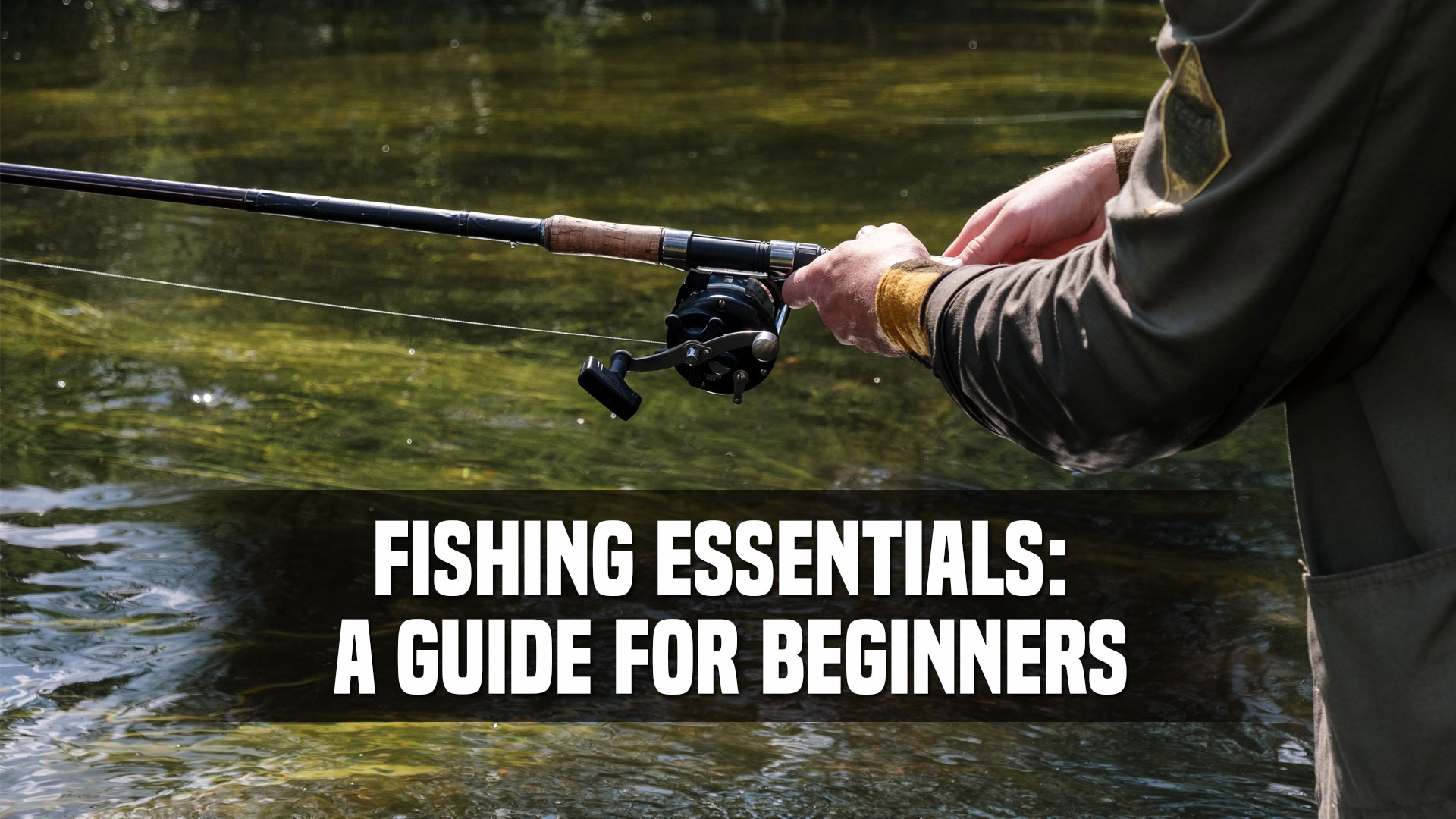 Fishing-Essentials-A-Guide-for-Beginners